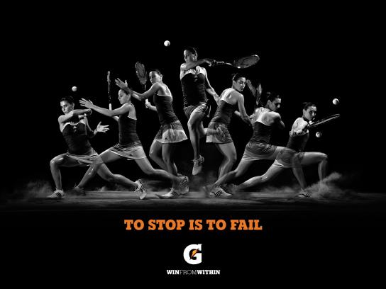 Gatorade Print Ad -  To stop is to fail, 1
