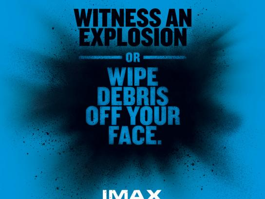 IMAX Print Ad -  IMAX is believing, Explosion