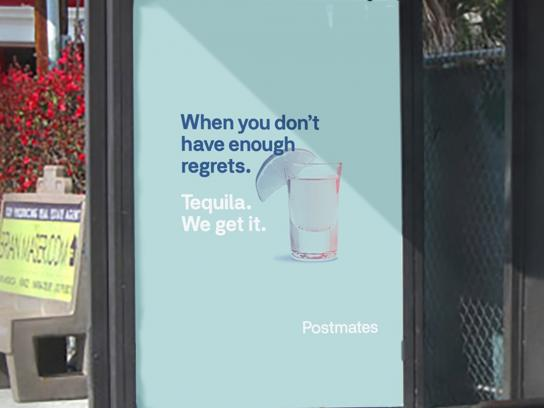 Postmates Outdoor Ad - We Get It - Tequila