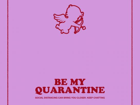 Tinder Print Ad - Be My Quarantine