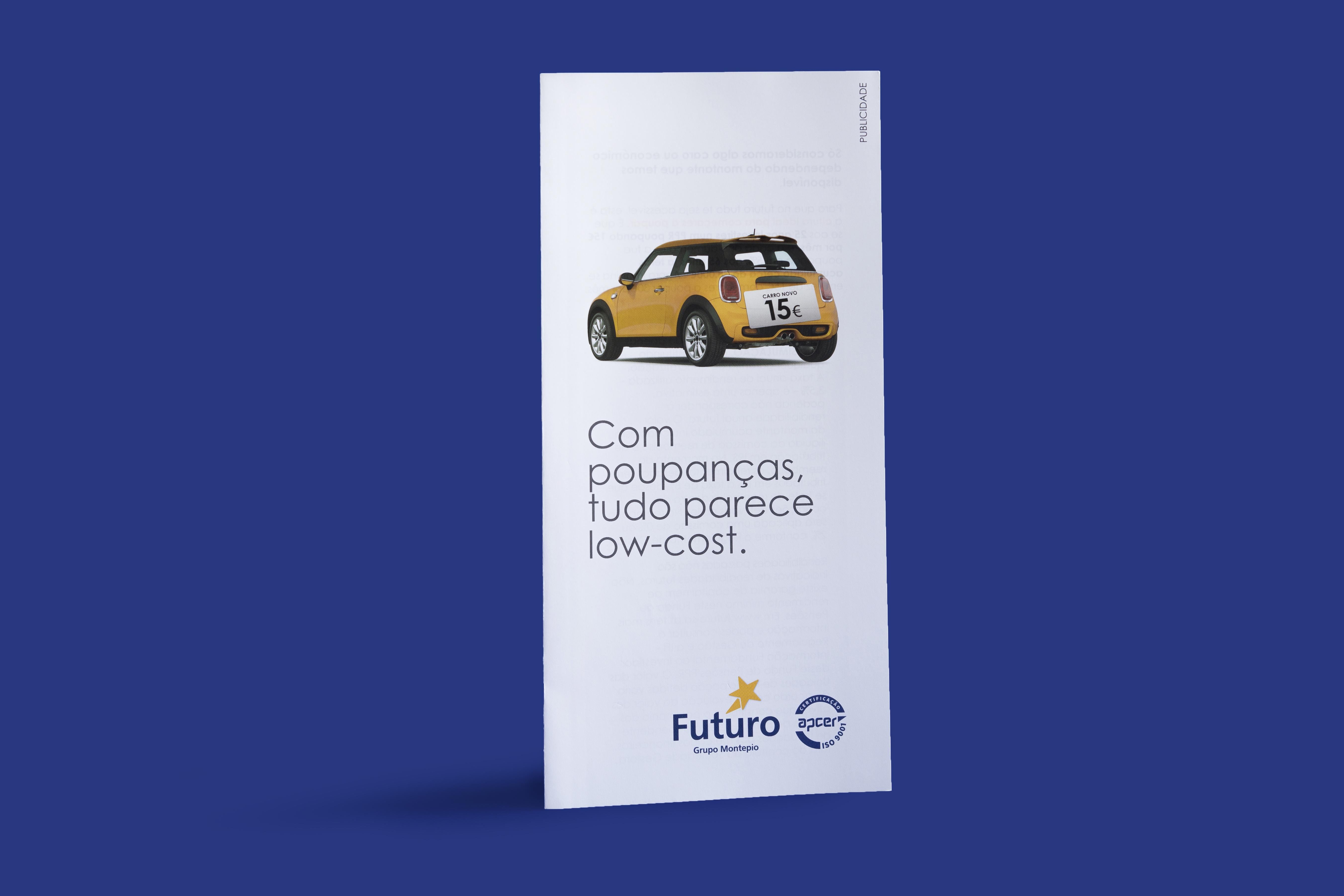 Futuro SA: When you have savings, everything seems low-cost
