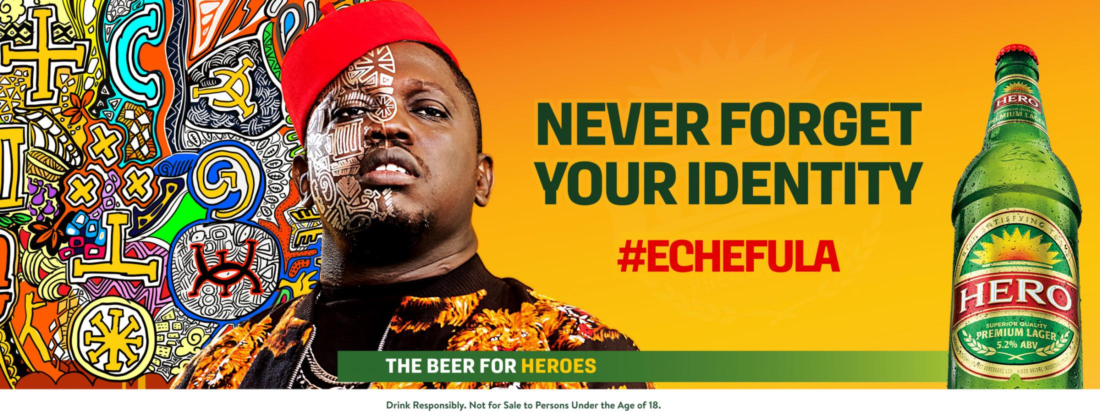 Hero Lager: Echefula {Never Forget Your Identity}
